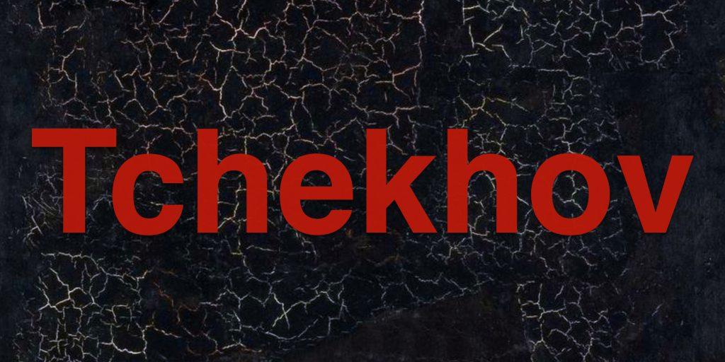 2019 – Tchekhov