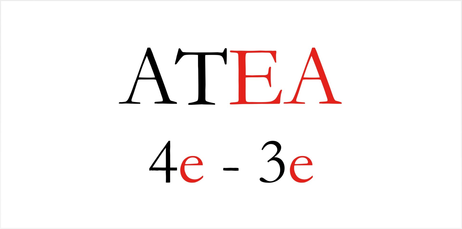 ATEA 4e-3e